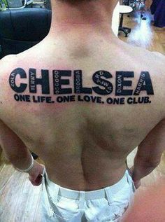Chelsea Fc Tattoo Quotes One Life One Love One Club Chelsea